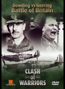 Clash Of Warriors 3: Dowding Vs Goering Battle Of Britain