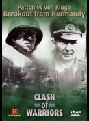 Clash Of Warriors 10: Patton Vs Von Kluge Breakout From Normandy