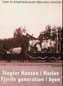Slagter Hansen I Haslev Fjerde Generation I Byen