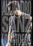 Alejandro Sanz Los Videos