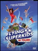 Flying Superkids On Tour