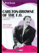 Carlton-Browne Of The F.O. (Peter Sellers)