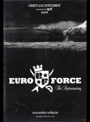 Euro Force: The Actionmentary