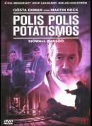 Polis Polis Potatismos (Strisser, strisser)