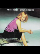 Ann-Louise: Stick Around