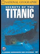 National Geographic: Secrets of Titanic