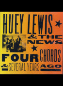 Huey Lewis & The News – Four Chords & Several Years Ago