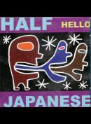Half Japanese: Hello