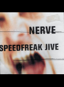 Nerve: Speedfreak Jive