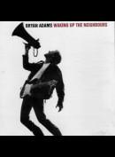 Bryan Adams: Waking Up The Neighbours