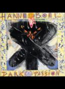 Hanne Boel: Dark Passion