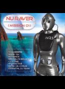 Various: Nu Raver (Mission 01)