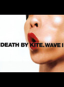 Death By Kite: Wave I