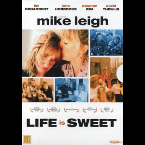Life Is Sweet (1990) (Mike Leigh)