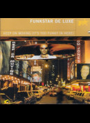 Funkstar De Luxe: Keep On Moving (It's Too Funky In Here)