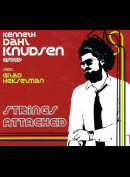 Kenneth Dahl Knudsen Group Feat. Gilad Hekselman: Strings Attached