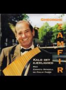 Gheorghe Zamfir: Kald Det Kærlighed