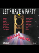 Let's Have A Party 2: Reggae Nights