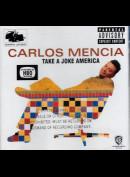 Carlos Mencia: Take A Joke America