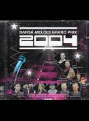 Various: Dansk Melodi Grand Prix 2004