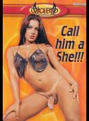 4694 Call Him A She
