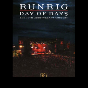 Runrig: Day Of Days Concert