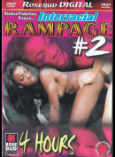 1089 Interracial Rampage 2 (4 timer)