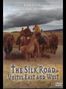 Eurasia: The Silk Road Unites East And West