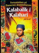Damernes Detektivbureau Nr. 2: Kalabalik i Kalahari