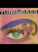 Turn Up The Bass 10