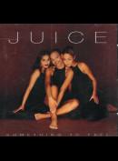 Juice: Something To Feel