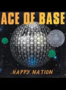 Ace Of Base: Happy Nation