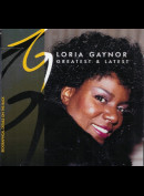 Gloria Gaynor: Greatest & Latest