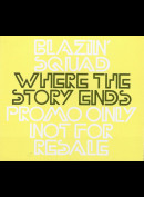 Blazin Squad: Reminisce - Where The Story Ends