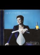 Ann-Mette Elten: Refrain