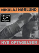 Nikolaj Nørlund: Nye Optagelser