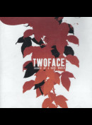 c304 Twoface (2): Sounds Of A Rude World