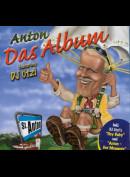 c846 Anton* Featuring DJ Ötzi: Das Album