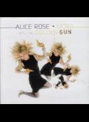 1134 Alice Rose: Mora With The Golden Gun