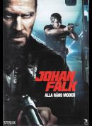 Johan Falk 9: Alle Røveriers Morder