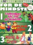 For De Mindste: Fodboldens ABC For De Mindste + De Tre Små Grise + Hans & Grete