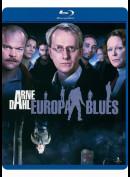 Arne Dahl 5: Europa Blues