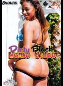 5209 Dirty Black Home Video (8 Timer)
