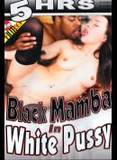 5469 Black Mamba In White Pussy